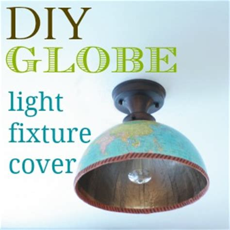 Diy Light Fixture Cover Diy Globe Light Fixture Cover Musely