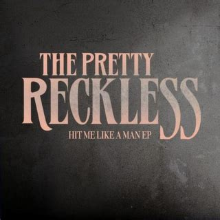 give it away testo the pretty reckless hit me like a lyrics and