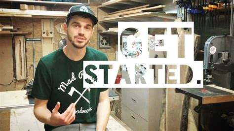 woodworking getting started woodworking getting started on a budget