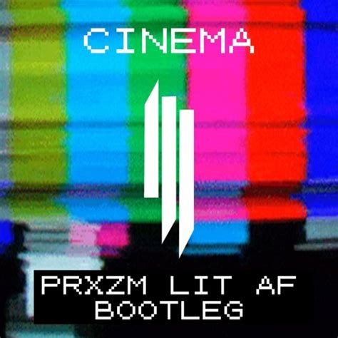 skrillex cinema remix prxzm flips skrillex s quot cinema quot remix into a bootleg that