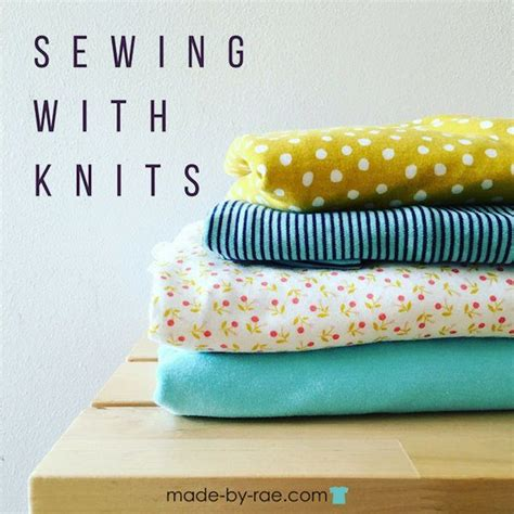 tips for sewing knits sewing with knits made by discover more best ideas