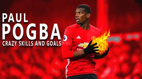 paul pogba needed those goals paul pogba deep crazy skills and goals hd youtube