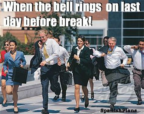 Teacher Spring Break Meme - teachers leaving on last day or before a break teacher