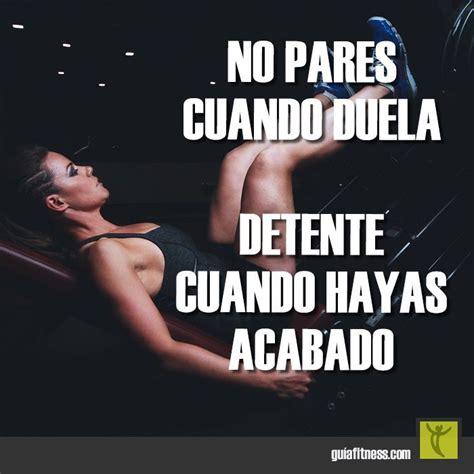 imagenes de fitness en espanol 27 mejores im 225 genes de motivacion en pinterest frases en