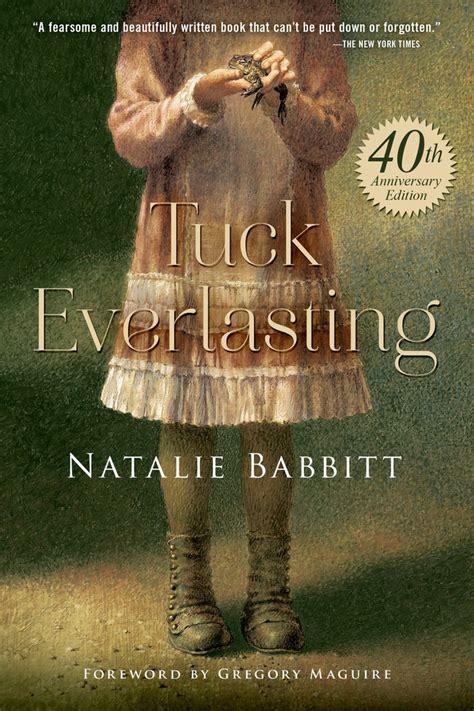 tuck everlasting pictures from the book tuck everlasting natalie babbitt macmillan