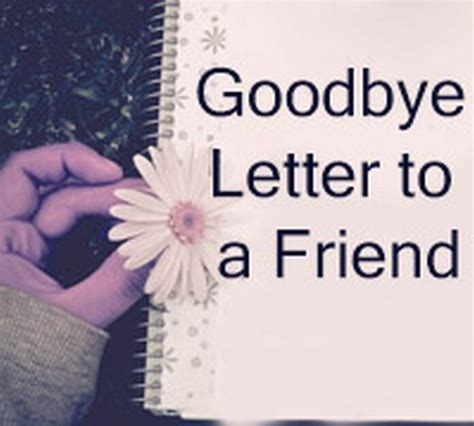 goodbye letter to a friend goodbye letter to a friend free letters