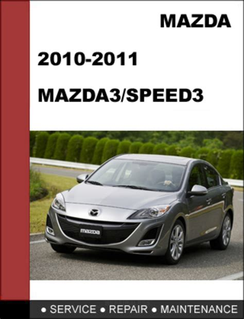 car repair manual download 2011 mazda mazdaspeed 3 security system mazda3 mazdaspeed3 2010 2011 workshop service repair manual down