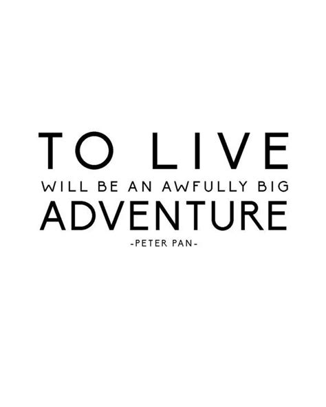 printable quotes to live by peter pan quote print to live will be an awfully by