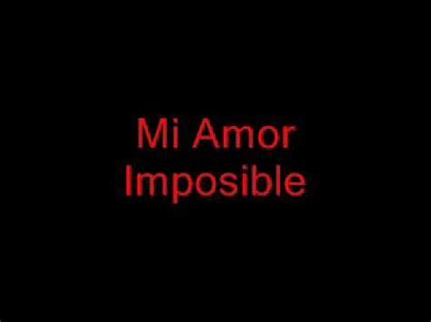 imagenes de tu amor imposible mi amor imposible los pasteles verdes youtube