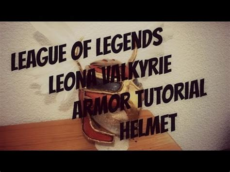 youtube tutorial league of legends how to make league of legends cosplay tutorial leona