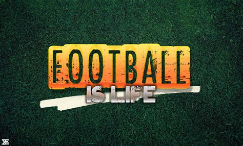 a life in football football is life by beneagle on