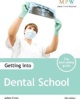 getting into dental school adam cross 9781909319516