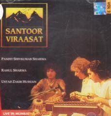 ustad zakir hussain biography in english santoor virasaat pandit shivkumar sharma rahul sharma