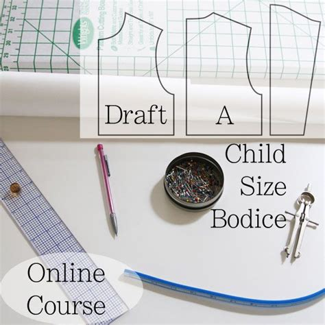 pattern drafting course how to draft childrens patterns child s bodice block