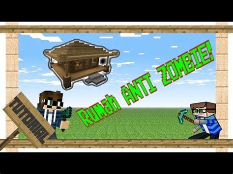 cara membuat rumah anti zombie minecraft minecraft cara membuat rumah anti zombie youtube