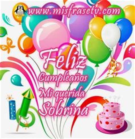 imagenes happy birthday sobrina feliz cumplea 241 os sobrina ahijada sarahi que tengas un d 237 a
