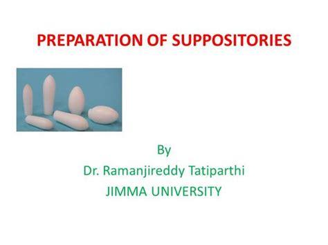 preparation of suppositories authorstream