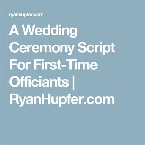 Wedding Officiant Script by 17 Best Ideas About Wedding Officiant On