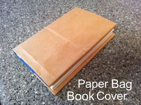How To Make Book Cover From Paper Bag - how to make a brown paper bag book cover crafts