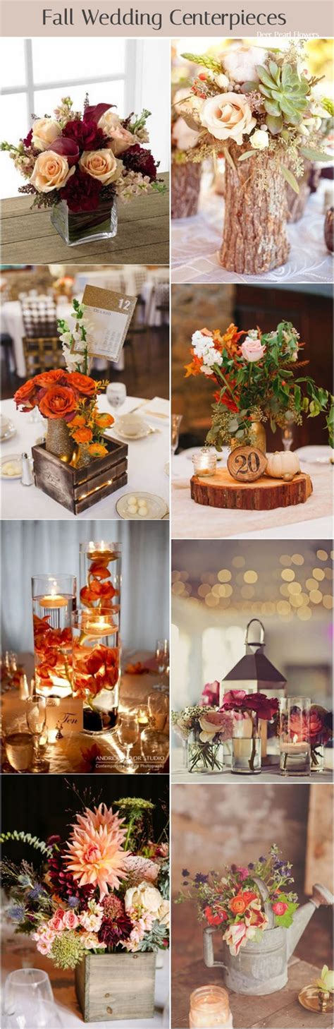 Fall Flower Wedding Centerpieces by 76 Of The Best Fall Wedding Ideas For 2018 Deer Pearl