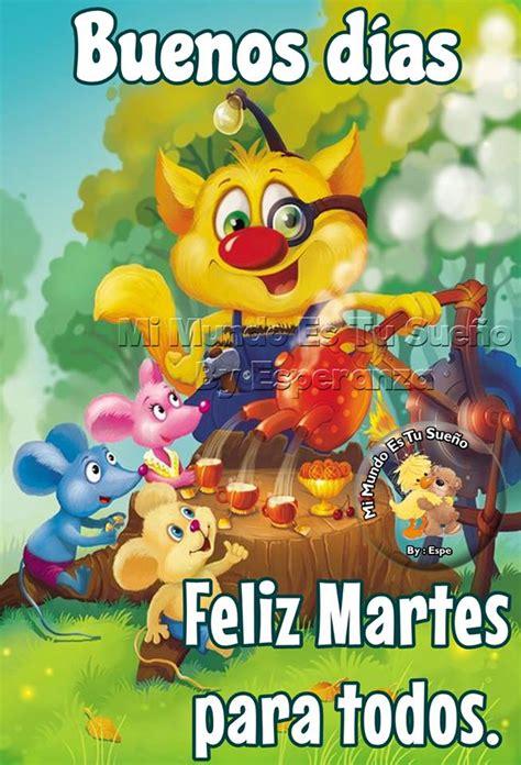 imagenes feliz martes para todos buenos d 237 as feliz martes para todos imagen 10375