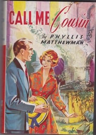 call me cousin by phyllis matthewman