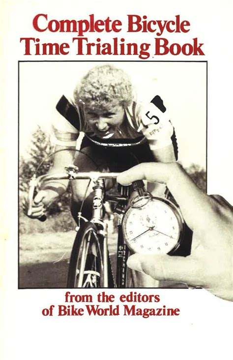 the trial of my books complete bicycle time trial book review stafford road club