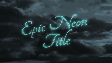 motion 5 title templates epic neon title apple motion 5 template