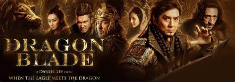 film mandarin dragon blade dragon blade review rating trailer latest hollywood