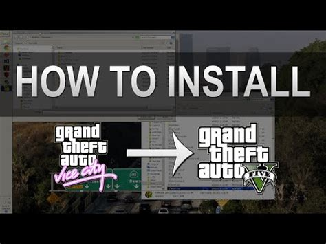 [full download] how to install grand theft auto vice city