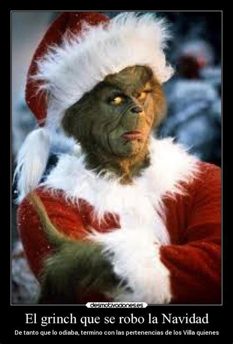 imagenes de navidad grinch im 225 genes y carteles de chiste pag 321 desmotivaciones