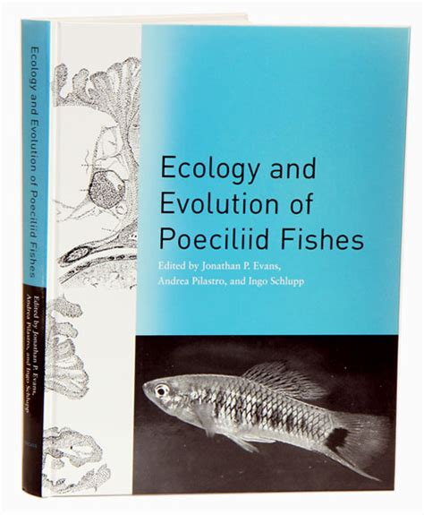 environmentalism an evolutionary approach books ecology and evolution of poeciliid fishes jonathan p