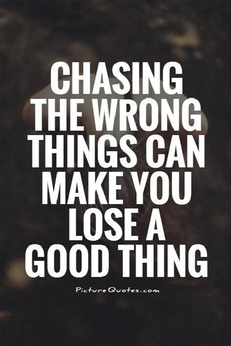 how to lose the wrong without losing you you lost quotes quotesgram