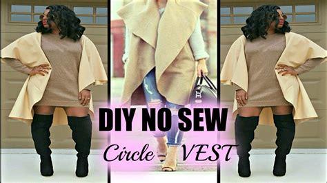 jacket pattern making youtube no sew diy sleeveless coat vest tutorial rbyrachaelrae