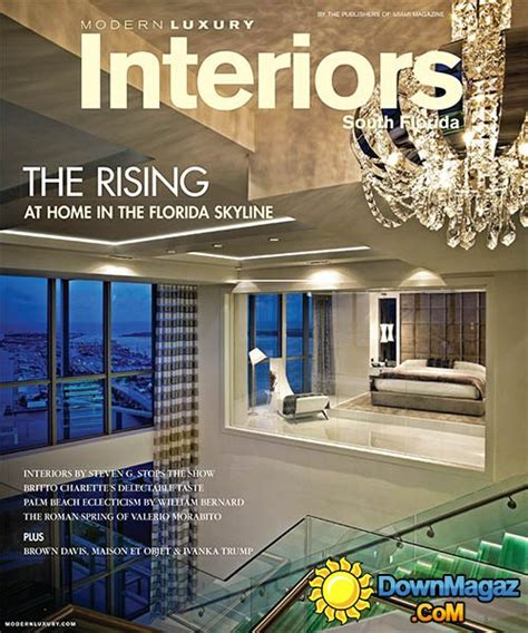 April Interiors by Modern Luxury Interiors South Florida April 2014