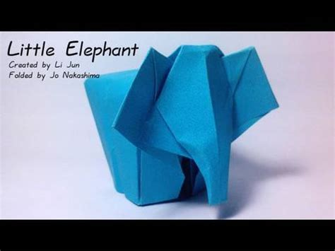 Origami Elephant Tutorial - origami elephant li jun