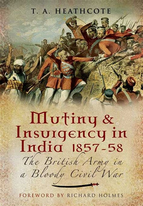 and mutiny tales from india books pen and sword books mutiny and insurgency in india 1857