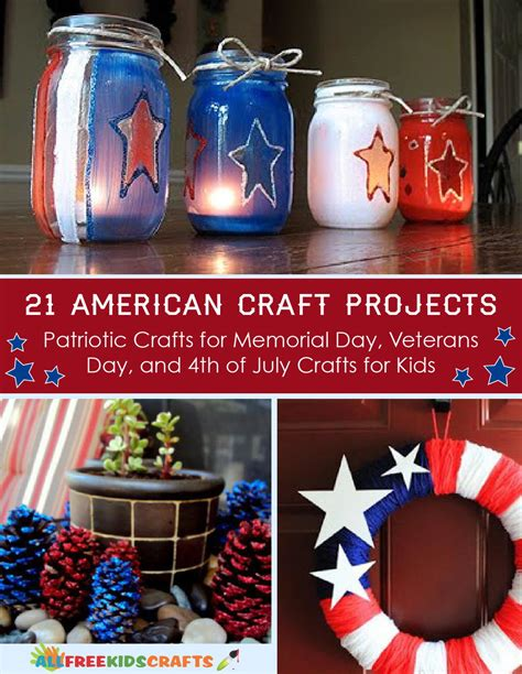 american crafts project 21 american craft projects patriotic crafts for memorial