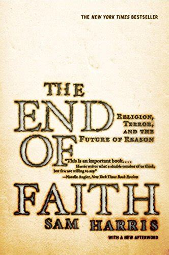 libro the end of faith entrevista con sam harris 1 raz 243 n atea