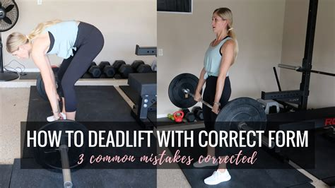 how to deadlift with correct form 3 common mistakes