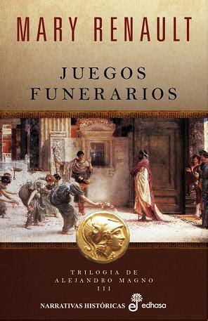 libro el muchacho persa trilog 205 a de alejandro magno renault mary sinopsis del libro rese 241 as criticas opiniones