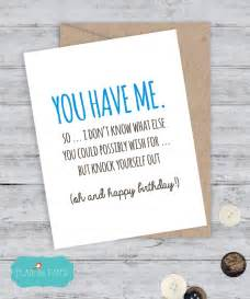 birthday card boyfriend card birthday card i you card sorry card snarky