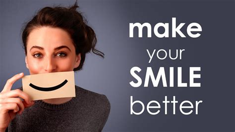 how to your to smile how to make your smile better
