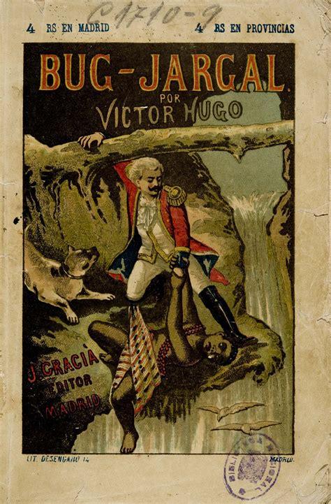 obras de vctor hugo b010qhh9hs exposici 243 n virtual biblioteca nacional de espa 241 a