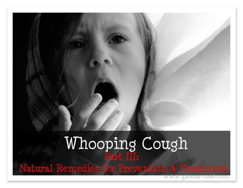 whooping cough iii gwens nest