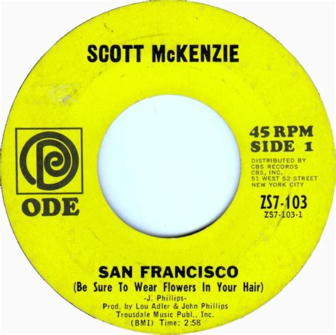 san francisco flowers in your hair 45cat scott mckenzie san francisco be sure to wear