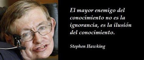 stephen william hawking pensamientos las 55 frases de stephen hawking m 225 s brillantes