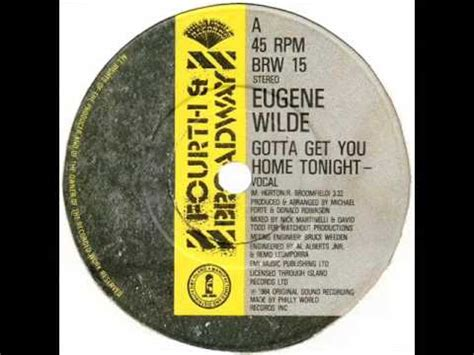 eugene wilde gotta get you home tonight dj s remix