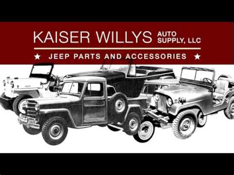 kaiser willys jeep kaiser willys jeep parts auto supply youtube