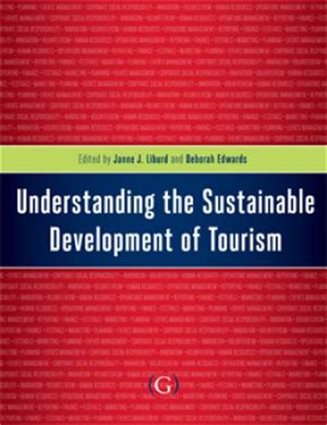 understanding sustainable development books books understanding the sustainable development of tourism